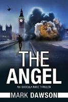 The Angel: Act I - An Isabella Rose Thriller 1 (Paperback)