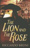 The Lion and the Rose (Paperback)