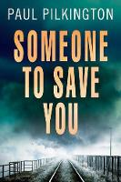 Someone to Save You (Paperback)