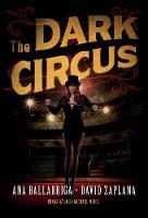 The Dark Circus (Paperback)