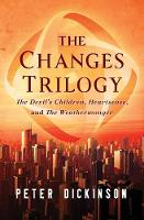 The Changes Trilogy: The Devil's Children, Heartsease, and the Weathermonger (Paperback)