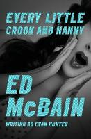 Every Little Crook and Nanny (Paperback)