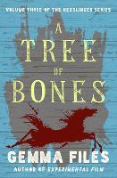 A Tree of Bones (Paperback)