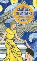 Stairway to Madness: My Life with Bipolar Disorder (Hardback)