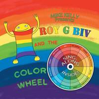 Roy G Biv and the Color Wheel (Paperback)