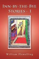 Inn-By-The-Bye Stories - 1 (Paperback)