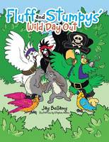 Fluff and Stumpys' Wild Day Out (Paperback)