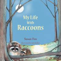 My Life With Raccoons (Paperback)