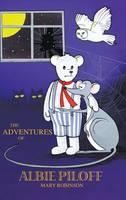 The Adventures of Albie Piloff (Hardback)