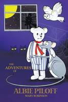 The Adventures of Albie Piloff (Paperback)