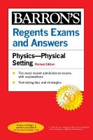Regents Exams and Answers Physics Physical Setting Revised Edition - Barron's Regents NY (Paperback)