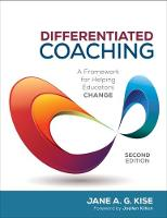 Differentiated Coaching: A Framework for Helping Educators Change (Paperback)