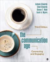 The Communication Age: Connecting and Engaging (Paperback)