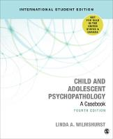 Child and Adolescent Psychopathology: A Casebook (Paperback)