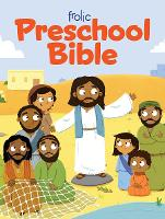 Frolic Preschool Bible - Frolic Fist Faith (Hardback)