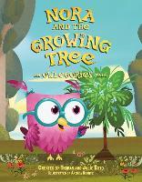 Nora and the Growing Tree: An Owlegories Tale - Owlegories (Hardback)