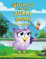 Violet and the Buzzy Bees: An Owlegories Tale - Owlegories (Hardback)