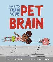 How to Train Your Pet Brain (Hardback)