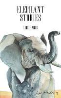 Elephant Stories (Paperback)