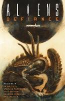 Aliens: Defiance Volume 2 (Paperback)