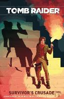 Tomb Raider Volume 3: Survivor's Crusade (Paperback)