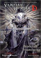 Vampire Hunter D Vol. 26: Bedeviled Stagecoach (Paperback)