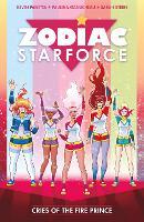 Zodiac Starforce Vol. 2: Cries of the Fire Prince (Paperback)