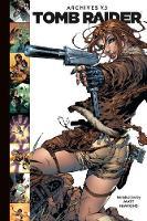 Tomb Raider Archives Volume 3 (Hardback)