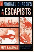 Michael Chabon's The Escapists (Paperback)