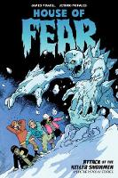 House Of Fear: Attack Of The Killer Snowmen And Other Stories (Paperback)