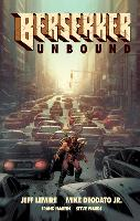 Berserker Unbound Volume 1 (Hardback)