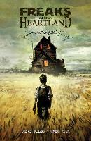 Freaks Of The Heartland (Paperback)