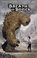 Breath Of Bones: A Tale Of The Golem (Paperback)