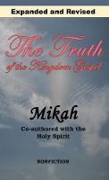 The Truth of the Kingdom Gospel (Hardback)