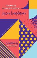 The Best Poems of Alexander Pushkin, Lost in Translation? (Paperback)