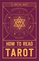 How to Read Tarot: A Practical Guide (Paperback)