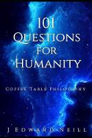 101 Questions for Humanity