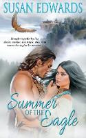 Summer of the Eagle - Seasons of Love Book 1 1 (Paperback)
