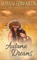 Autumn Dreams - Seasons of Love Book 2 2 (Paperback)