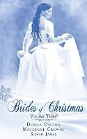 Brides Of Christmas Volume Three - The Twelve Brides of Christmas 3 (Paperback)