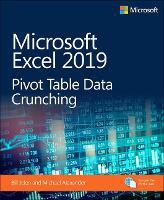 Microsoft Excel 2019 Pivot Table Data Crunching - Business Skills (Paperback)