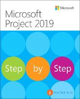 Microsoft Project 2019 Step by Step - Step by Step (Paperback)