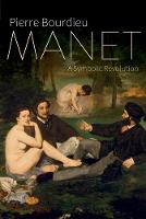Manet: A Symbolic Revolution (Hardback)