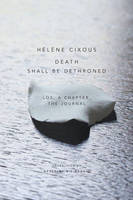Death Shall Be Dethroned: Los, A Chapter, the Journal (Paperback)