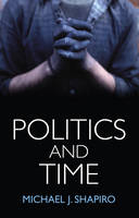 Politics and Time (Paperback)