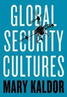Global Security Cultures (Hardback)