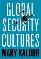 Global Security Cultures (Paperback)