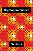 Cryptocommunism - Theory Redux (Paperback)