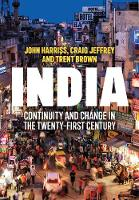 India: Continuity and Change in the Twenty-First Century (Hardback)