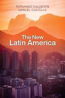 The New Latin America (Hardback)